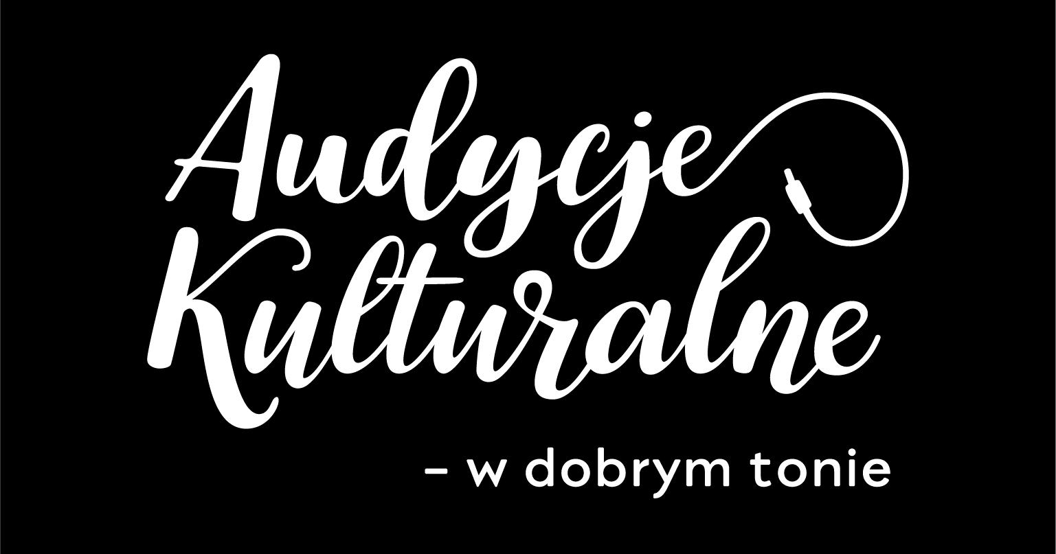 Audycje Kulturalne – w dobrym tonie.