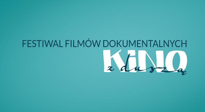 """Festiwal filmów dokumentalnych """"Kino z duszą"""""""