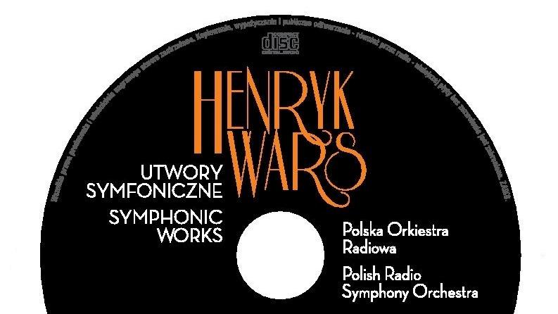 Ukazała się płyta z utworami symfonicznymi Henryka Warsa