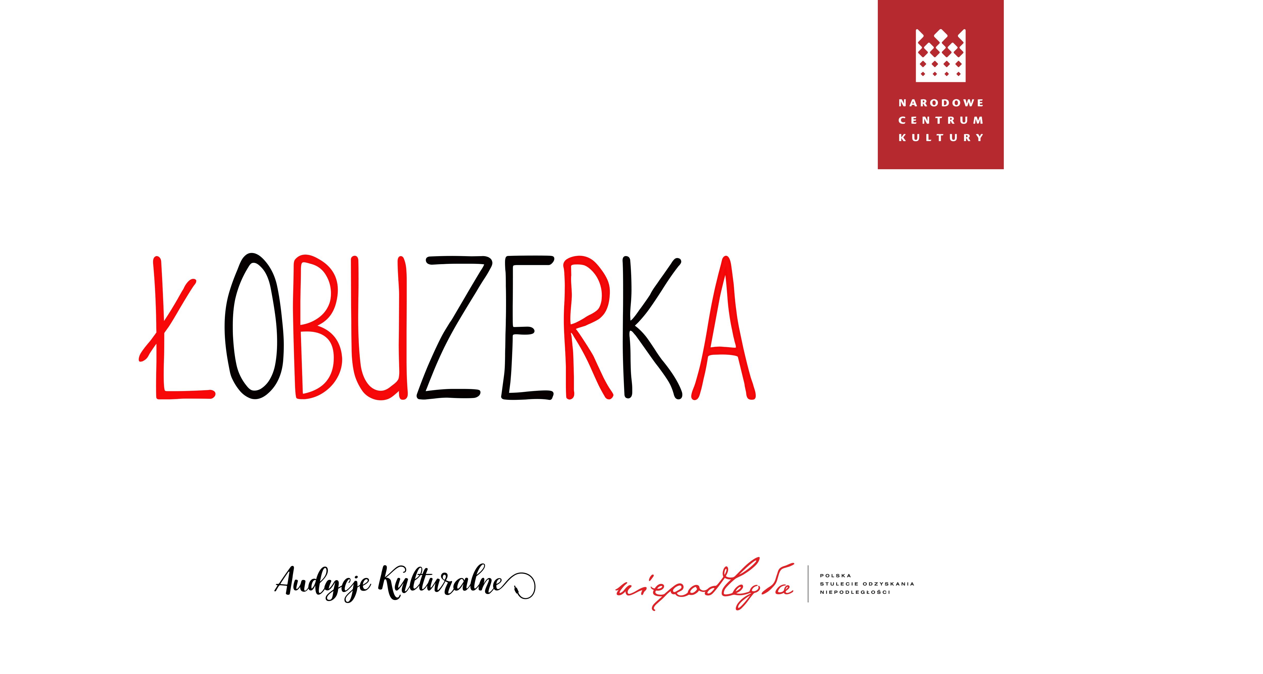 Kulturalny Alfabet Niepodległości – ŁOBUZERKA