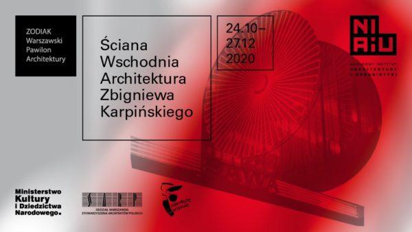 """Grafika z wystawy zatytułowanej: """"Ściana Wschodnia, Architektura Zbigniewa Karpińskiego""""."""
