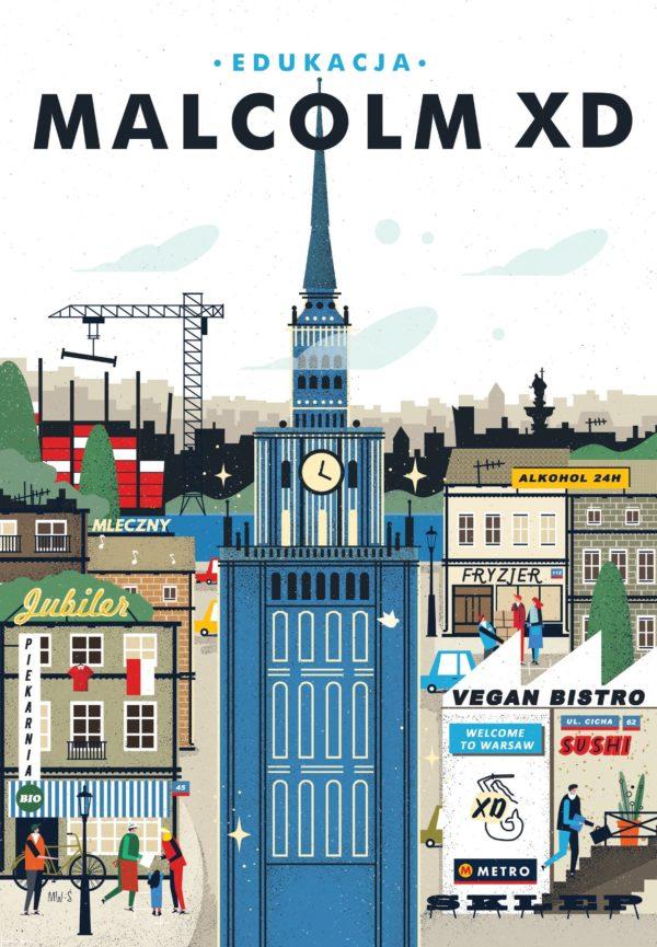 """Okładka książki Malcolma XD """"Edukacja"""". Okładka przedstawia ilustrację miasta stołecznego z charakterystycznymi budynkami dla Warszawy."""
