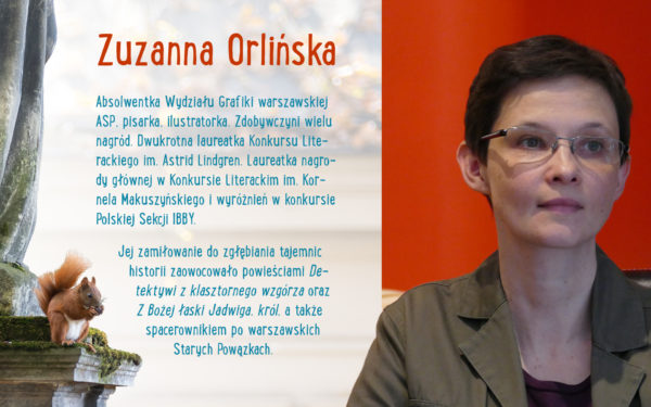 """Zdjęcie kobiety w krótkich włosach i okularach korekcyjnych, obok niej znajduje się podpis: """"Zuzanna Orlińska"""" oraz notka niej."""