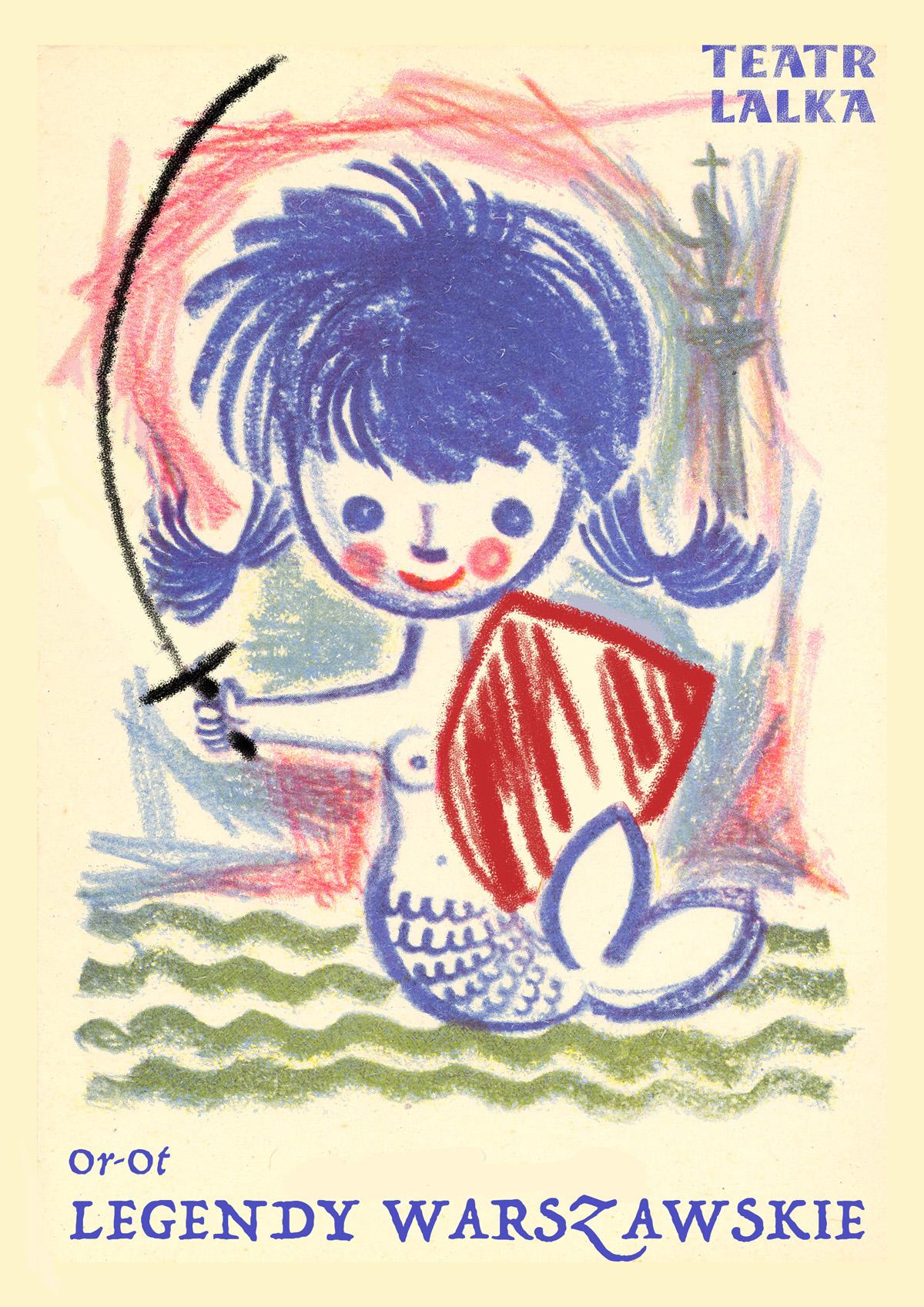 Plakat przedstawiający narysowaną Warszawską Syrenkę – kobietę, która zamiast nóg ma płetwę ryby. W rękach trzyma tarcze i miecz.
